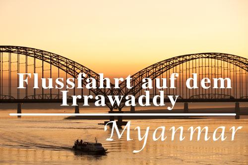 Flussfahrt auf dem Irrawaddy (Ayeyarwady) von Myitkyina über Bhamo nach Mandalay und weiter nach Bagan | Foto: Mario Weigt