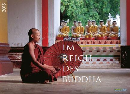 Fotos aus Myanmar, Burma im Wandkalender Im Reich des Buddha 2015