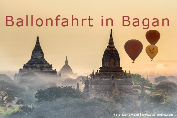 Ballonfahrt über Bagan in Myanmar (Burma, Birma) | Sonnenaufgang in Bagan