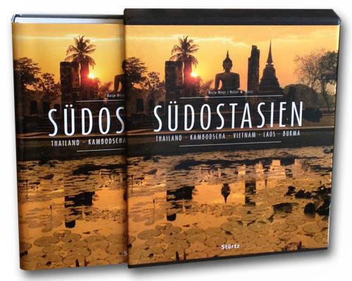 Premium Bildband Südostasien mit Burma (Myanmar), Thailand, Vietnam, Laos und Kambodscha | Fotos von Mario Weigt | Text Walter M. Weiss | Verlagshaus Würzburg/Stürtz