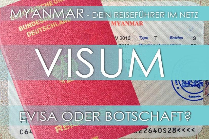 Reisetipp für Myanmar: eVisa oder zur Botschaft gehen