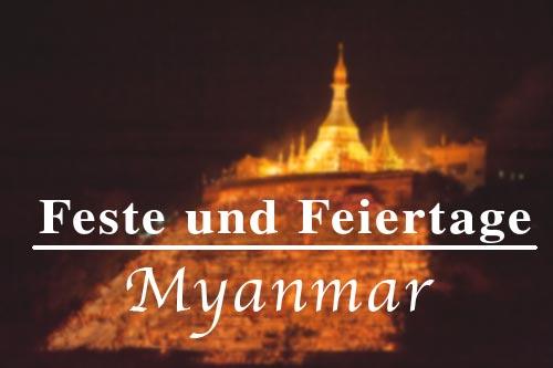 2014 und 2015: Festivals, Events und Feiertage in Myanmar (Burma, Birma)