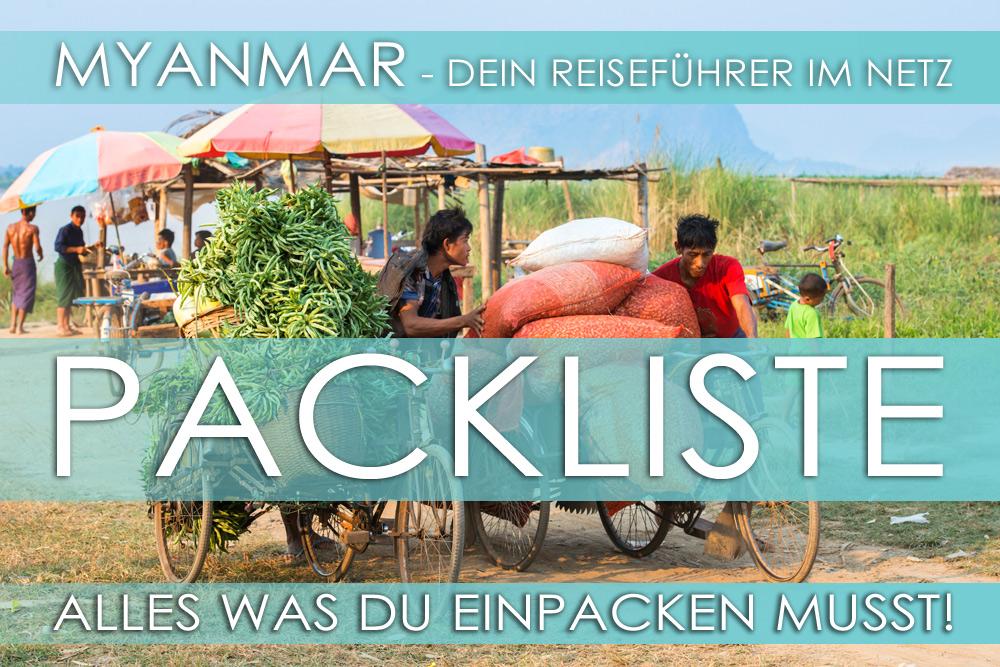 Reisetipps für Myanmar: Packliste - Alles was ins Reisegepäck gehört und was nur unnötiger Balast ist.