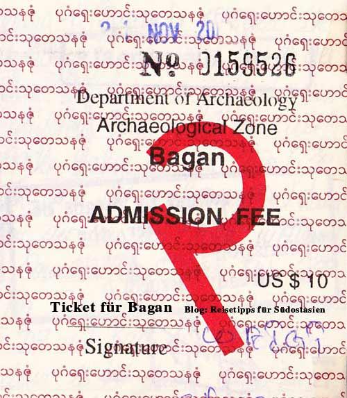Myanmar (Burma, Birma): Ticket für die Tempelebene Bagan