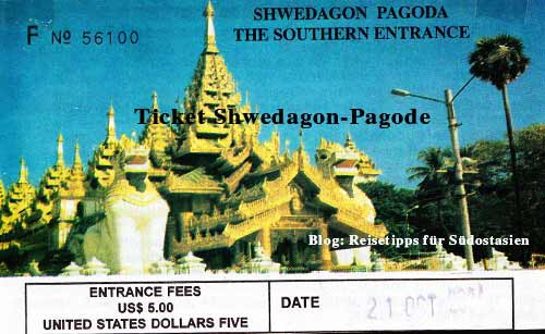 Myanmar (Burma, Birma) : Ticket für die Shwedagon-Pagode in Yangon