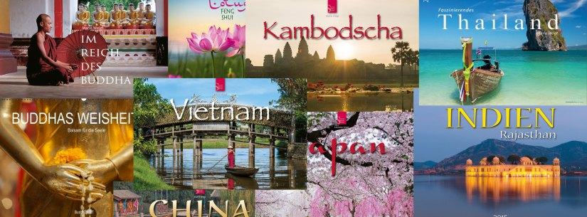 Kalender 2015 zum Thema Asien: Wandkalender im Großformat für Thailand, Vietnam, Kambodscha, Japan, China, Indien und Kalender zum Thema Meditation, Buddha, Zen, Yoga und Feng Shui