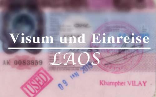 Reisetipp für Laos: Visum oder Visa on Arrival