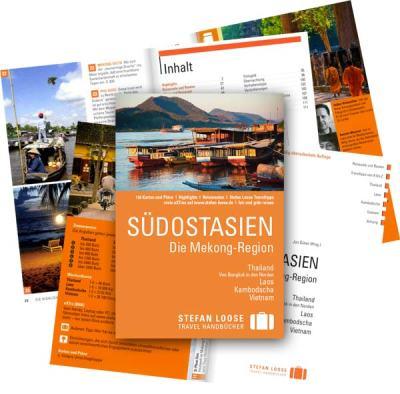 Reiseführer für Laos: Aktuelle Auflage vom Klassiker Stefan Loose Travelhandbuch Südostasien, Die Mekong-Region