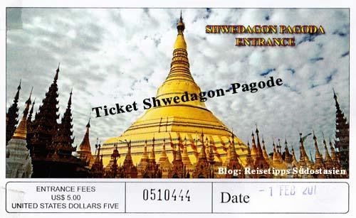 Myanmar (Burma, Birma) Ticket für die Shwedagon-Pagode in Yangon