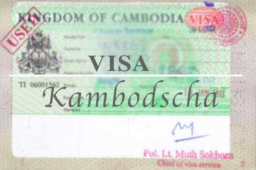 Einreise in Kambodscha: Visum oder E-Visum (eVisa)