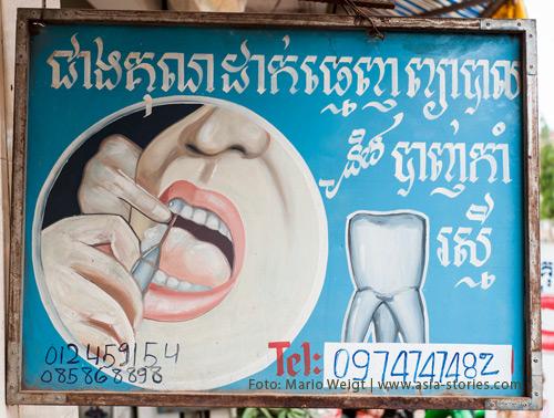 Reisetipp Kambodscha: Werbung für einen Zahnarzt | Foto: Mario Weigt