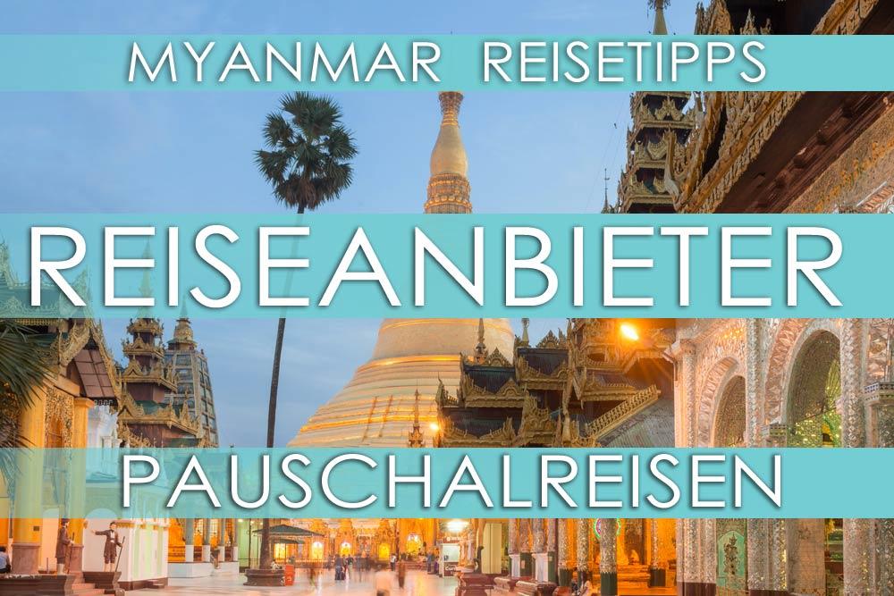 Myanmar Reisetipps | Reiseanbieter für Pauschalreisen