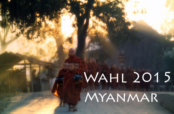 Myanmar (Burma, Birma) Wahlen 2015 vom neuen Parlament