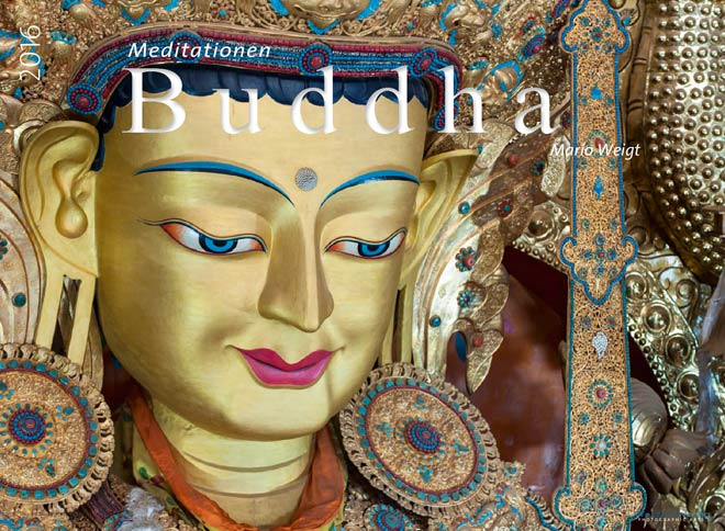 Kalender 2016 Meditation Buddha | Fotos Mario Weigt | WeitSicht Verlag München