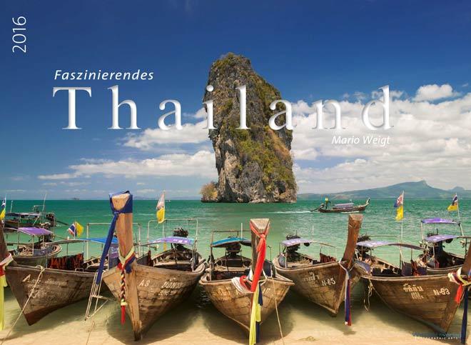 Kalender 2016 Thailand | Fotos Mario Weigt | WeitSicht Verlag München