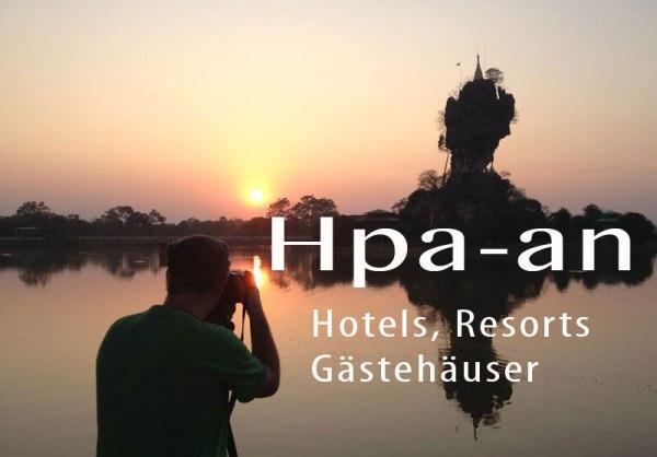 Auf dem Landweg von Thailand (Mae Sot) nach Myanmar (Myawaddy) und weiter nach Hpa-an: Übernachtungsmöglichkeiten, Hotels, Gästehäuser und Resorts