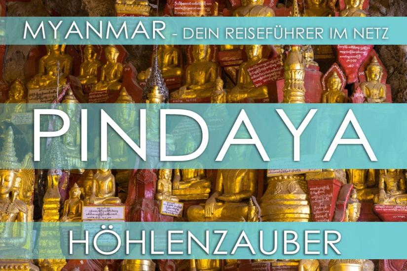 Reisetipp für Myanmar (Burma) - Höhlen in Pindaya, Eintrittspreis, Hotels und Anfahrt