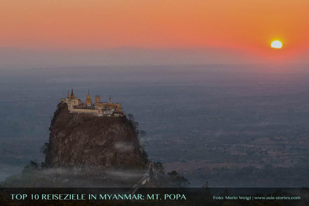 Reisetipp Mt. Popa von der TOP 10 Liste für Reiseziele und Orte in Myanmar (Burma), die jeder Reisende auf jeden Fall besuchen sollte.