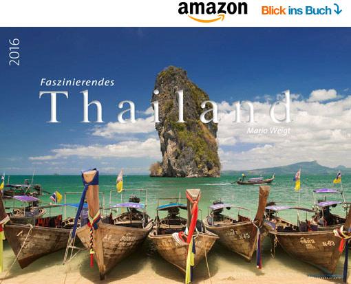 Kalender Thailand 2016 | Fotos Mario Weigt | WeitSicht Verlag München
