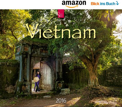 Vietnam Kalender 2016 | Fotos Mario Weigt | Verlagshaus Würzburg/Stürtz