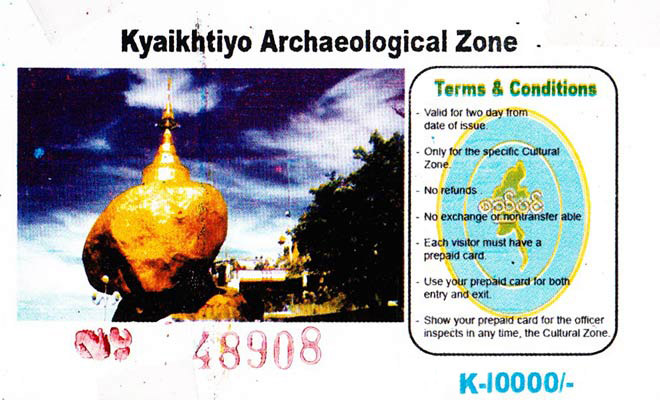 Myanmar Reisetipps | Goldener Felsen | Kyaiktiyo, Ticket und Preis für den Eintritt