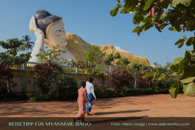 Reisetipps Myanmar (Burma): Ausflug zum liegenden Buddha