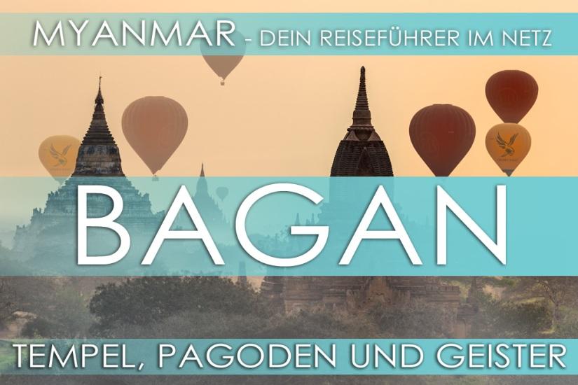 Reisetipp für Myanmar (Burma) - Bagan, Eintrittspreis, Hotels und Anfahrt