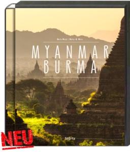 Bestseller und Empfehlung: Neuerscheinung Premium Bildband MYANMAR | BURMA