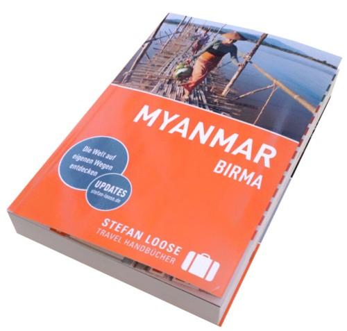 Neue Auflage 2016 vom Myanmar (Birma) vom Stefan Loose Travel Handbücher