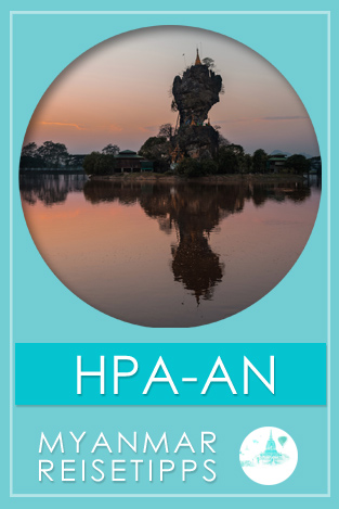 Hpa-an | Myanmar Reisetipps