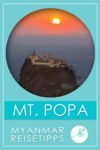 Mount Popa | Myanmar Reisetipps