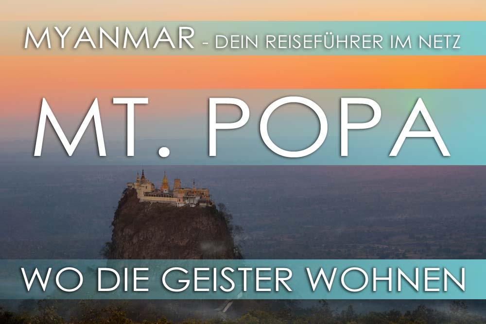 Reisetipps für Myanmar: Mt. Popa - Hauptsitz der Nat-Geister