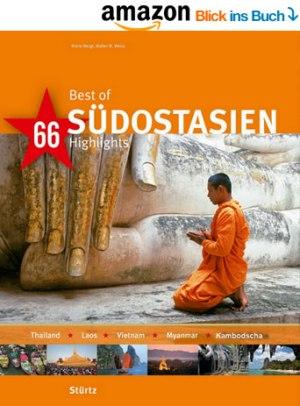 66 Highlights - Best of Südostasien mit Myanmar (Burma), Thailand, Vietnam, Kambodscha und Laos
