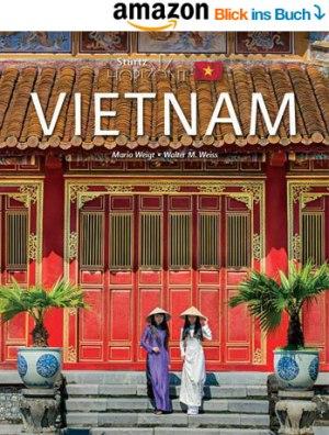 Neu Bildband Vietnam 2016 und 2017 Reisebildband