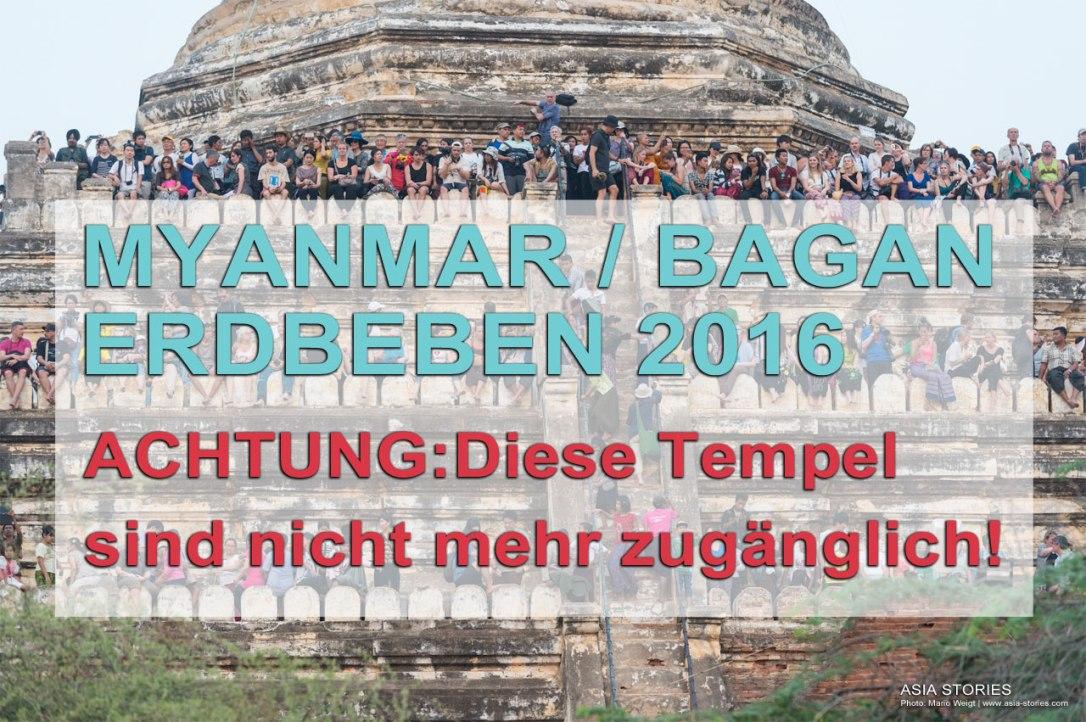 Erdbeben in Myanmar am 24.08.2016: Betreten verboten! Alle Tempel und Pagoden in Bagan, die nach dem Beben nicht mehr betreten werden dürfen.
