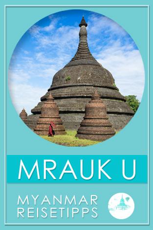 Myanmar Reisetipps | Mrauk U