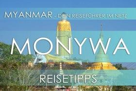 Reisetipp für Myanmar - Monywa, Eintrittspreis, Hotels und Anfahrt