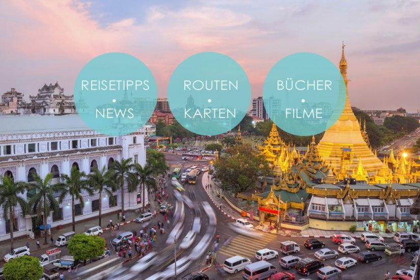 Myanmar - Reisetipps Yangon