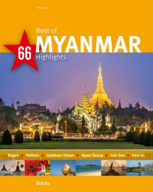 BILDBAND: Best of MYANMAR - 66 Highlights