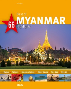 BILDBAND: Best of MYANMAR - 66 Highlights