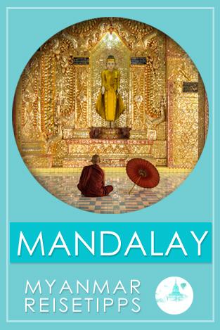Mandalay | Myanmar Reisetipps