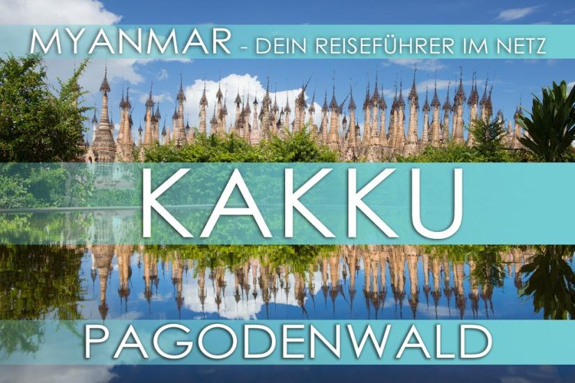 Reisetipp für Myanmar - Kakku im Land der Pa-O
