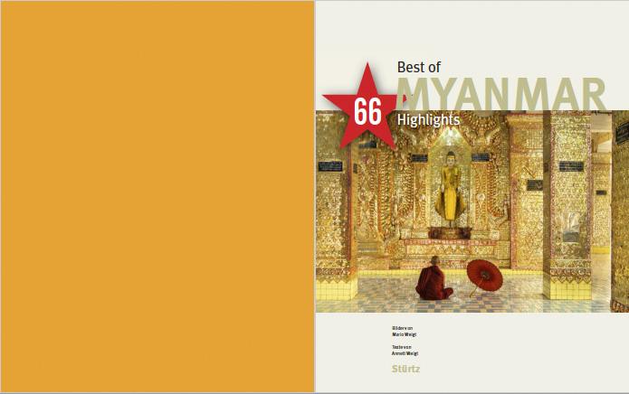 Bildband Best of MYANMAR 66 Highlights | Text: Annett Weigt | Fotos: Mario Weigt | Verlagshaus Würzburg/Stürtz