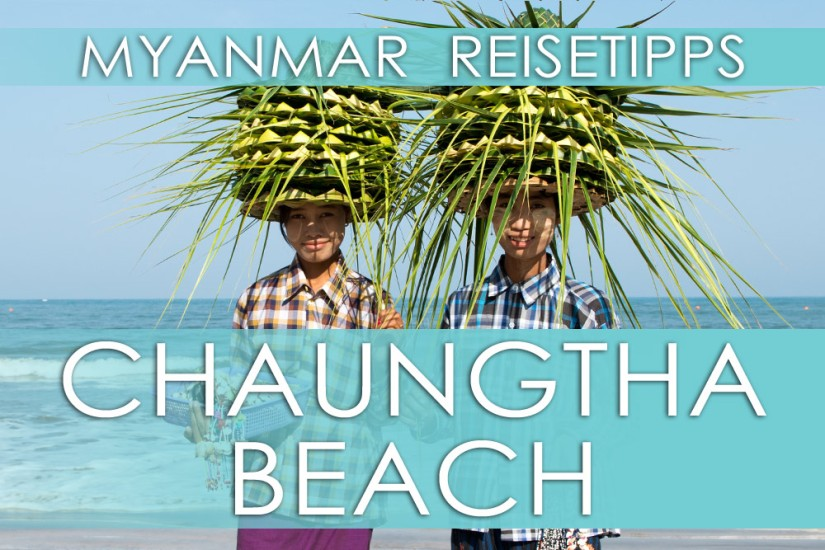Myanmar Reisetipps | Chaungtha Beach