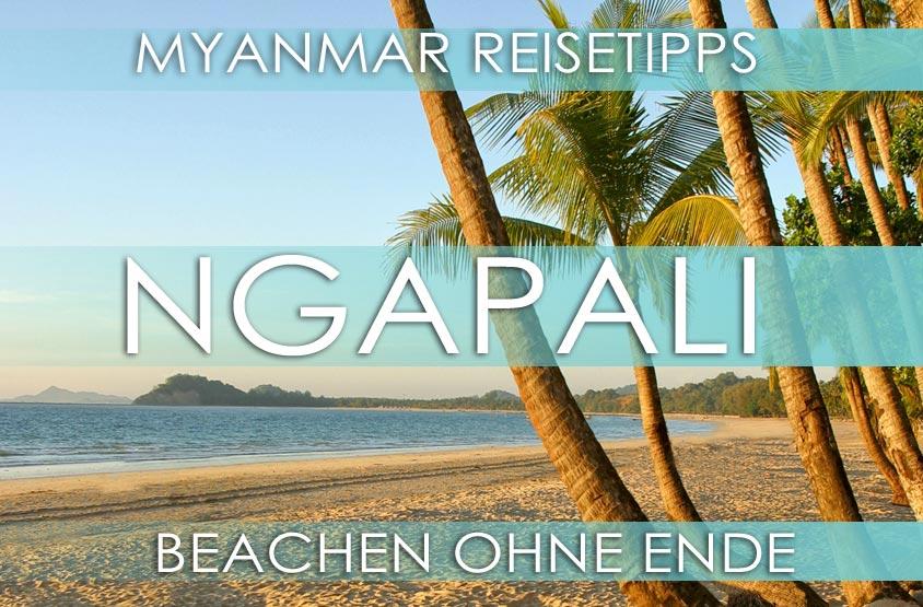 Ngapali Beach | Myanmar Reisetipps