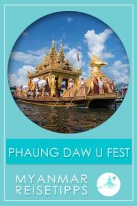 Phaung Daw U Festival | Myanmar Reisetipps