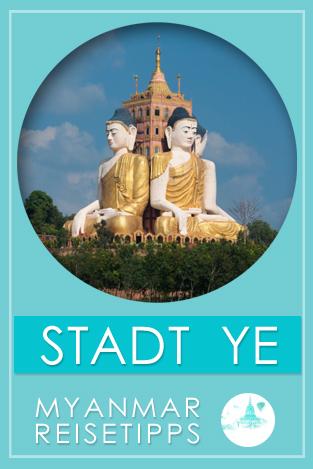 Stadt Ye | Myanmar Reisetipps