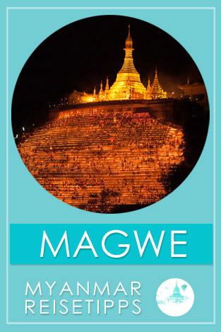 Magwe | Myanmar Reisetipps