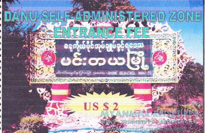 Myanmar Reisetipps   Pindaya und die Höhlen   Gebühr für die die Danu Self Administered Zone