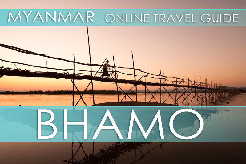 Tipps Myanmar | Bhamo
